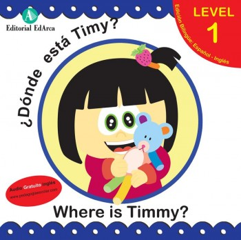 Cuento infantil bilingüe Where is Timmy?